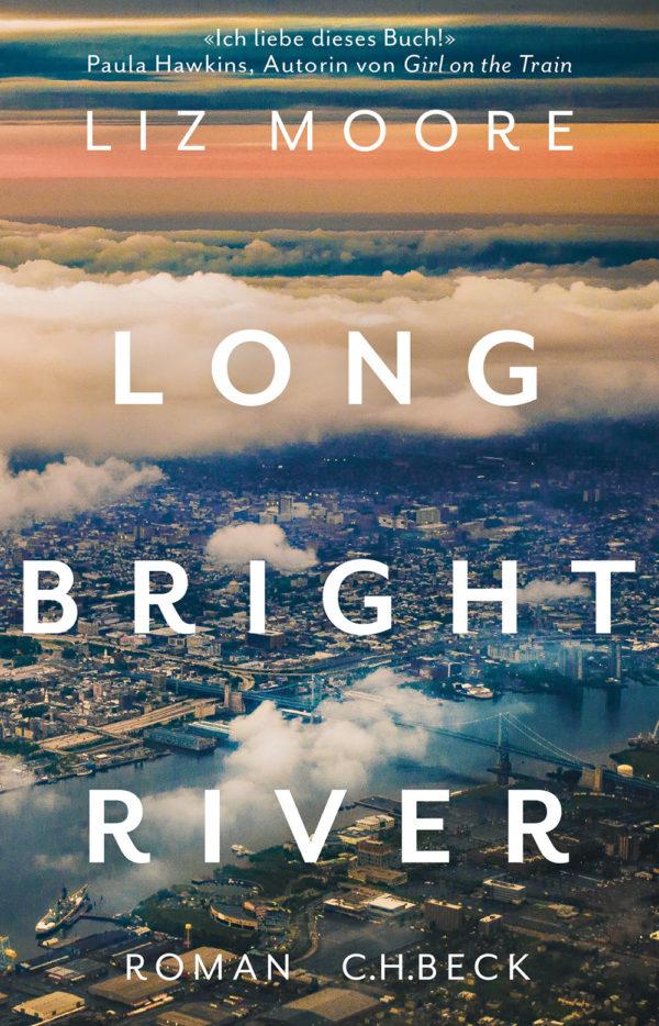 Buchcover zu Long Bright River von Liz Moore. Aus der Kategorie Giftschrank die Nummer G010