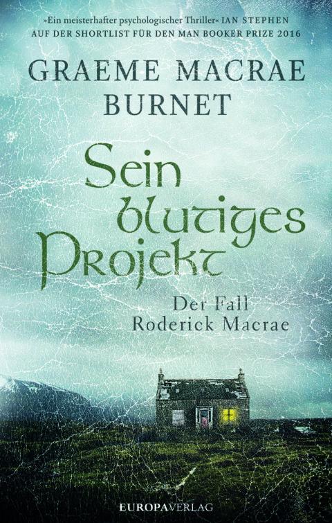 Buchcover zu Sein blutiges Projekt - Der Fall Roderick Macrae von Graeme Macrae Burnet. Aus der Kategorie Giftschrank die Nummer G007